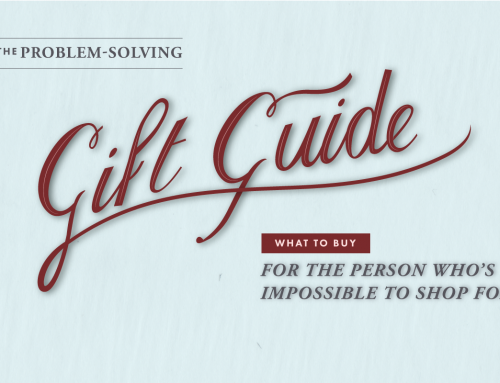 What To Buy for the Person Who's Impossible To Shop For