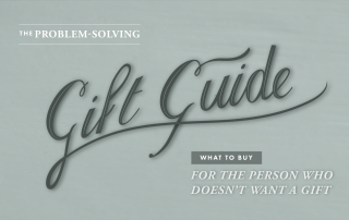 Editors Inc. Holiday Gift Guide for someone who doesn't want any gifts